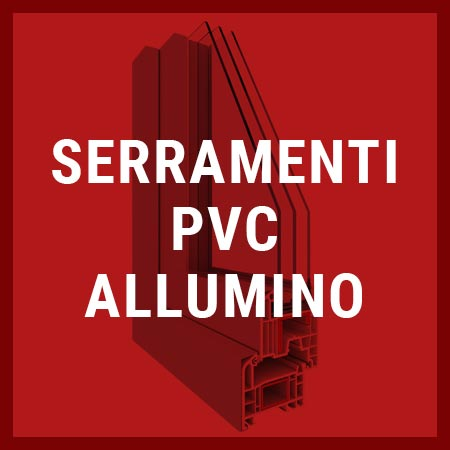Serramenti PVC alluminio